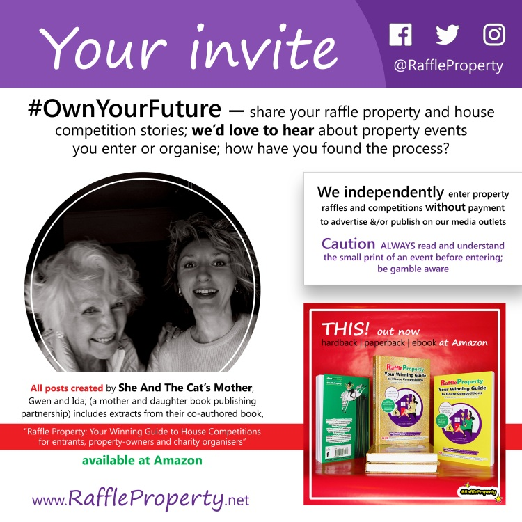 Picture invitation for people who have either entered or organised raffle property and house competitions, to share their stories with She And The Cat's Mother via their media outlets; join the conversation